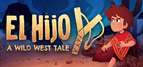 El Hijo A Wild West Tale Game Free Download